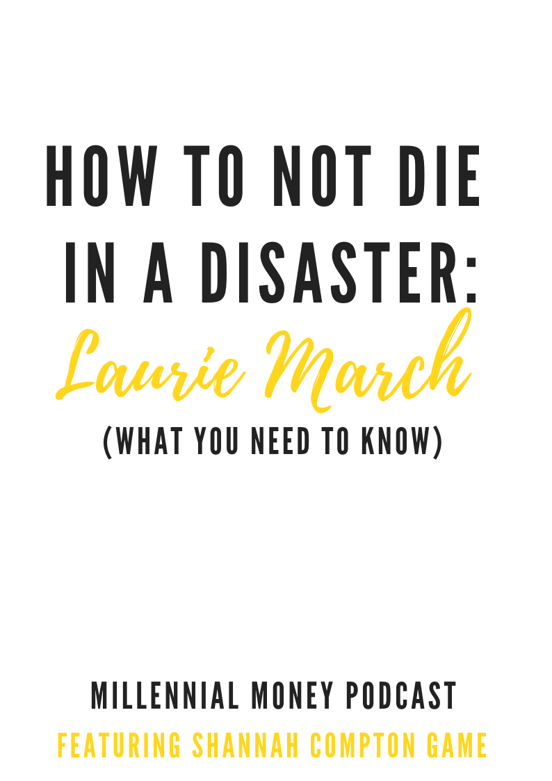 How to Not Die in a Disaster with Laurie March