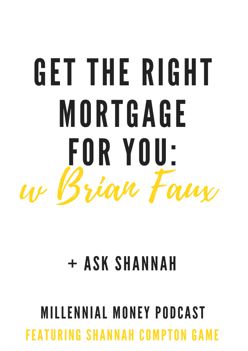 Get The Right Mortgage for You with Brian Faux