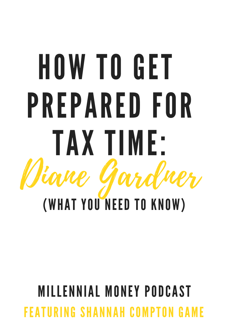 How To Get Prepared for Tax Time with Diane Gardner