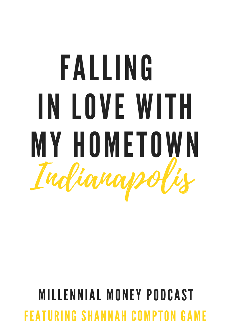 Falling in Love with My Hometown Indianapolis