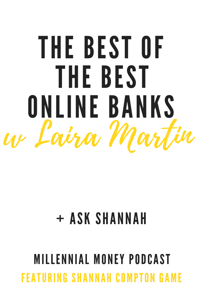 The Best of the Best Online Banks with Laira Martin