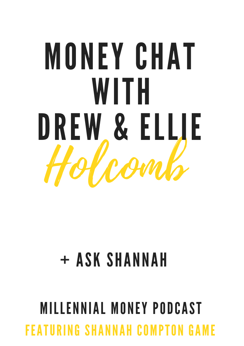Money Chat with Drew & Ellie Holcolmb