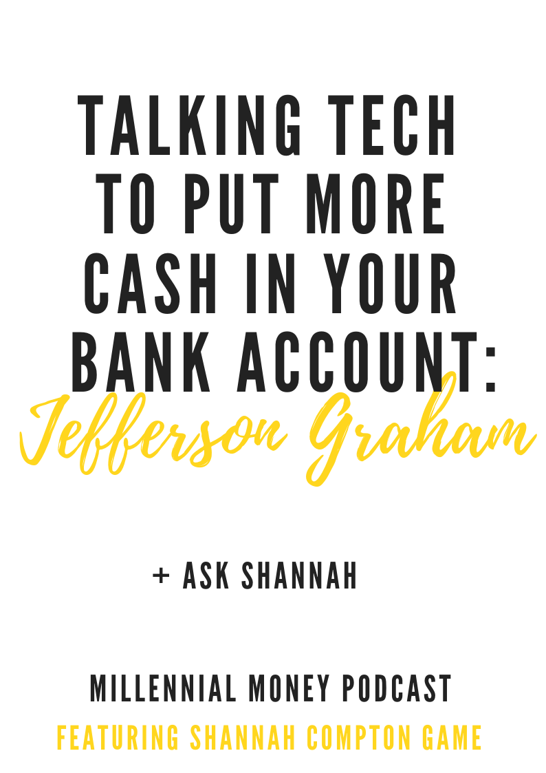 Taking Tech to Put More Cash In Your Bank Account with Jefferson Graham