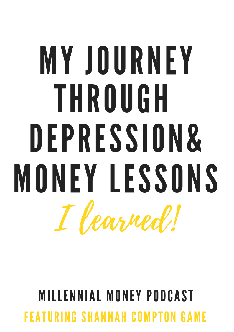 My Journey Through Depression & The Money Lessons I Learned