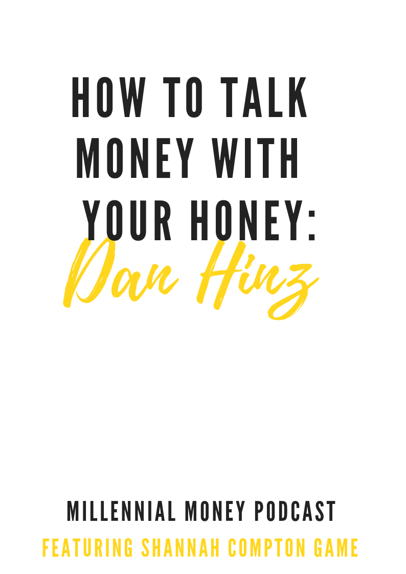 How To Talk Money With Your Honey with Dan Hinz