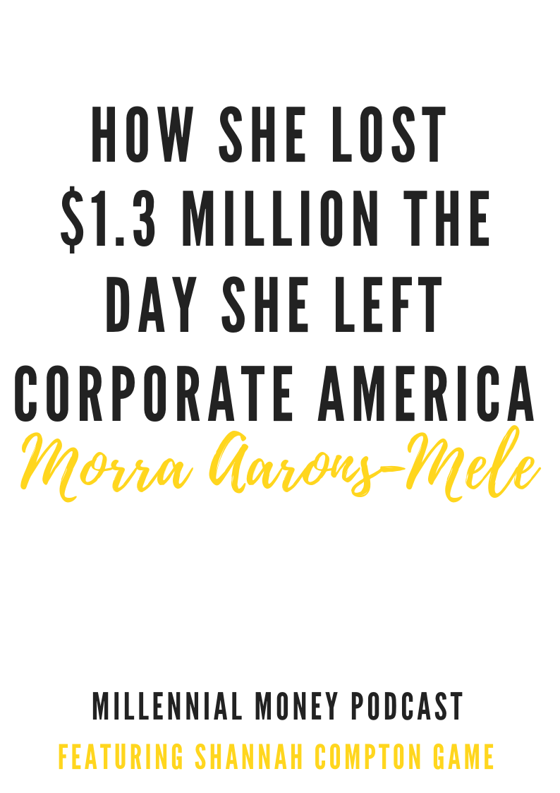 How She Lost $1.3 Million the Day She Left Corporate America