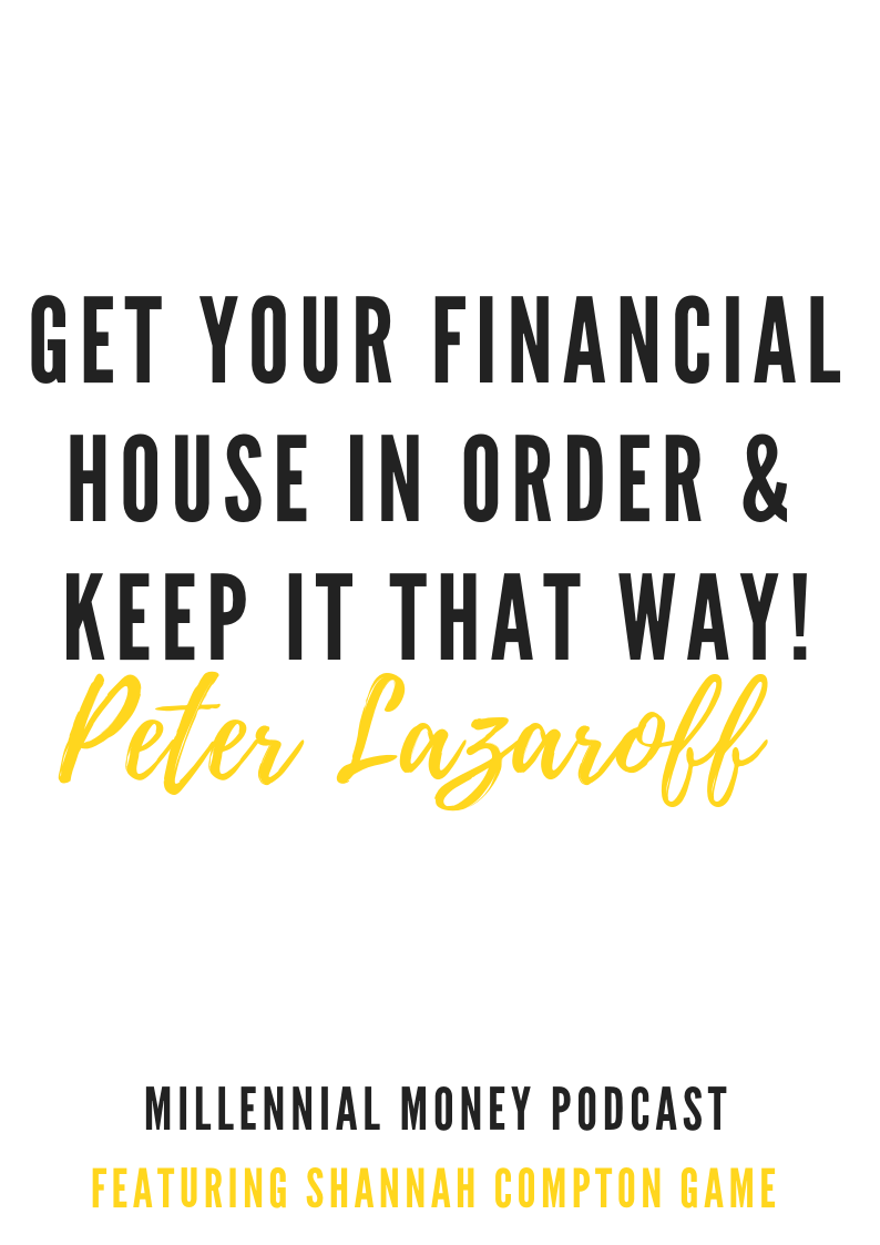 Get Your Financial House in Order and Keep It That Way
