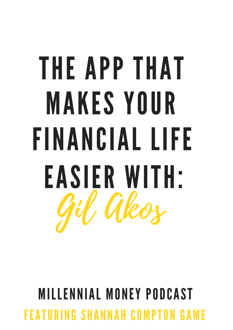 The App That Makes Your Financial Life Easier