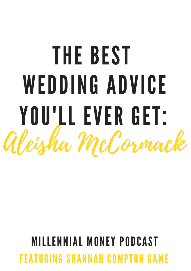 The Best Wedding Advice You'll Ever Get With Aleisha McCormack