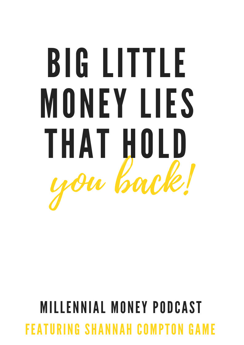 Big Little Money Lies That Hold You Back