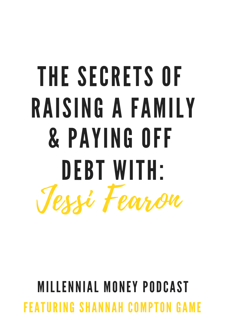 The Secrets of Raising a Family and Paying Off Debt