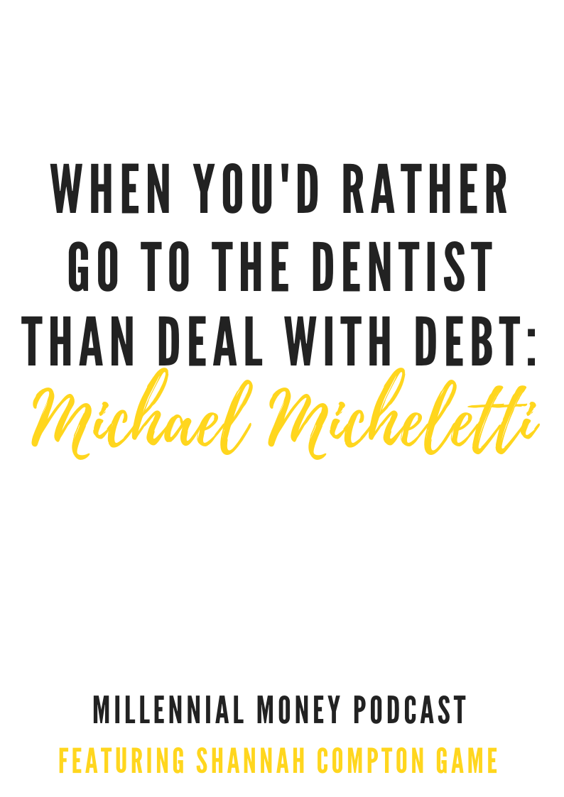 When You'd Rather Go To The Dentist Than Deal With Debt