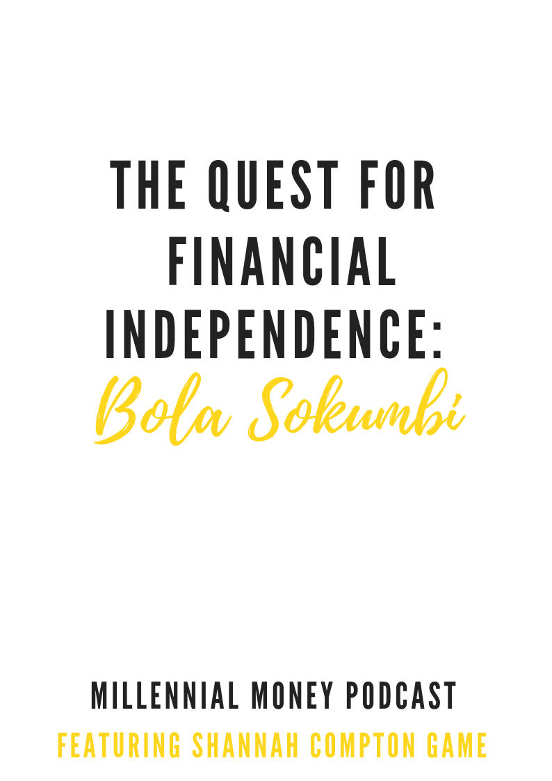 The Quest For Financial Independence