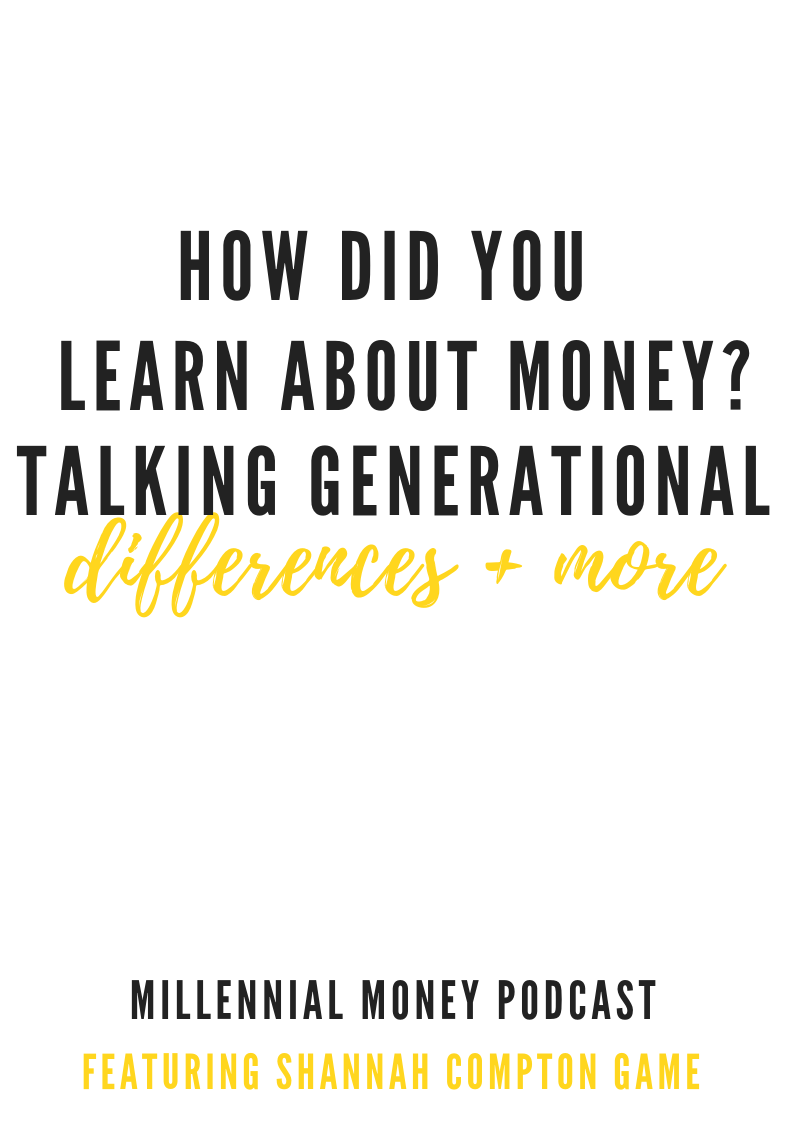 How Did You Learn About Money?