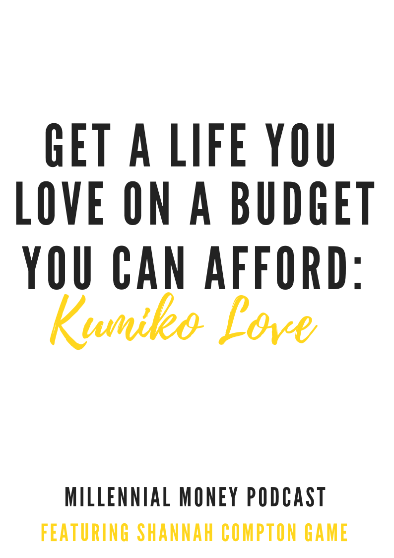 Get a Life You Love on a Budget You Can Afford