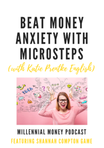 New podcast episode about how to you can beat money anxiety with microsteps