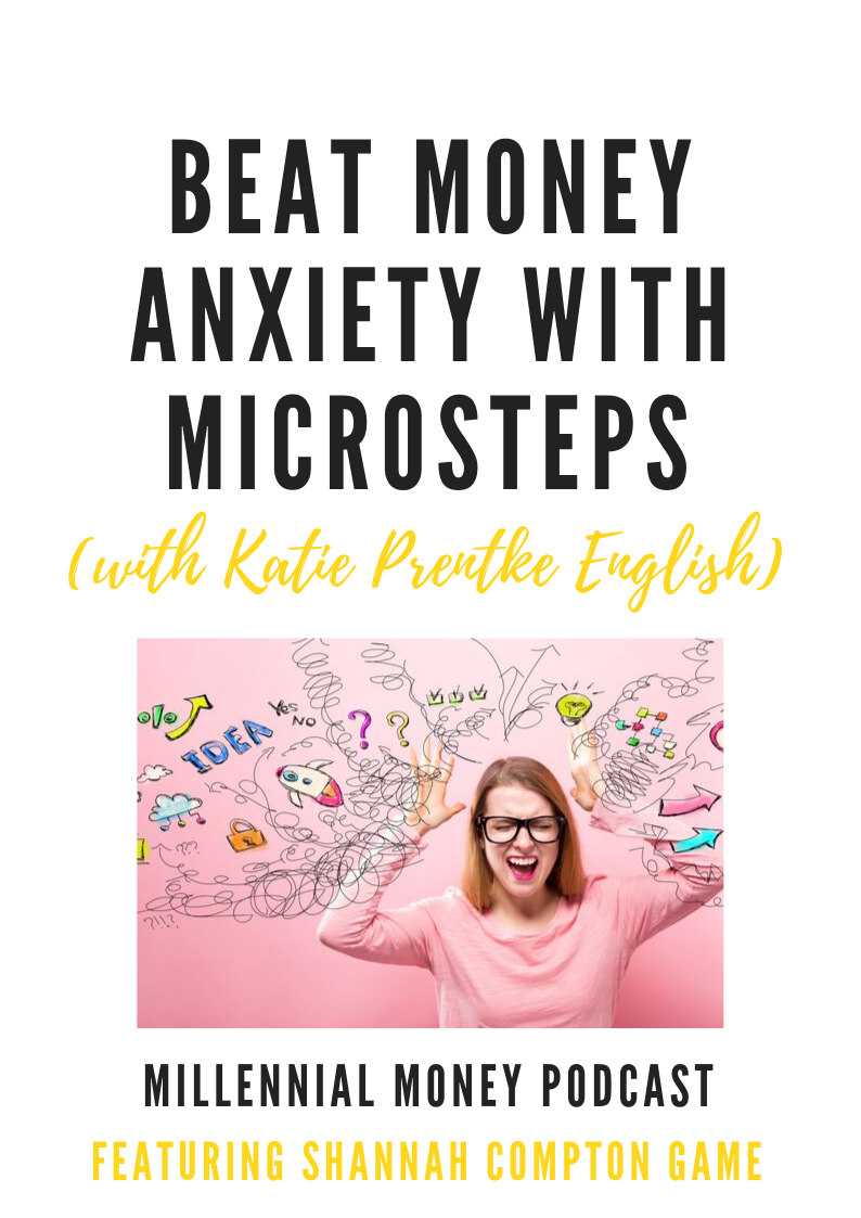 Beat Money Anxiety with Microsteps