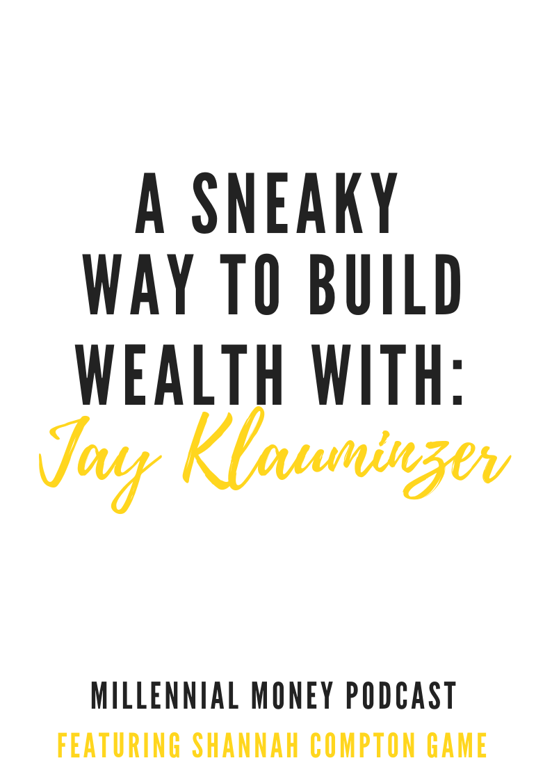 A Sneaky Way to Build Wealth