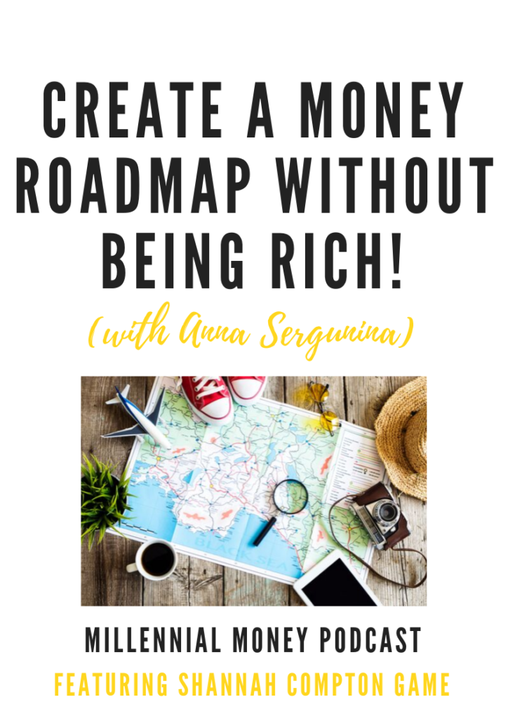 How to create a money roadmap without being rich