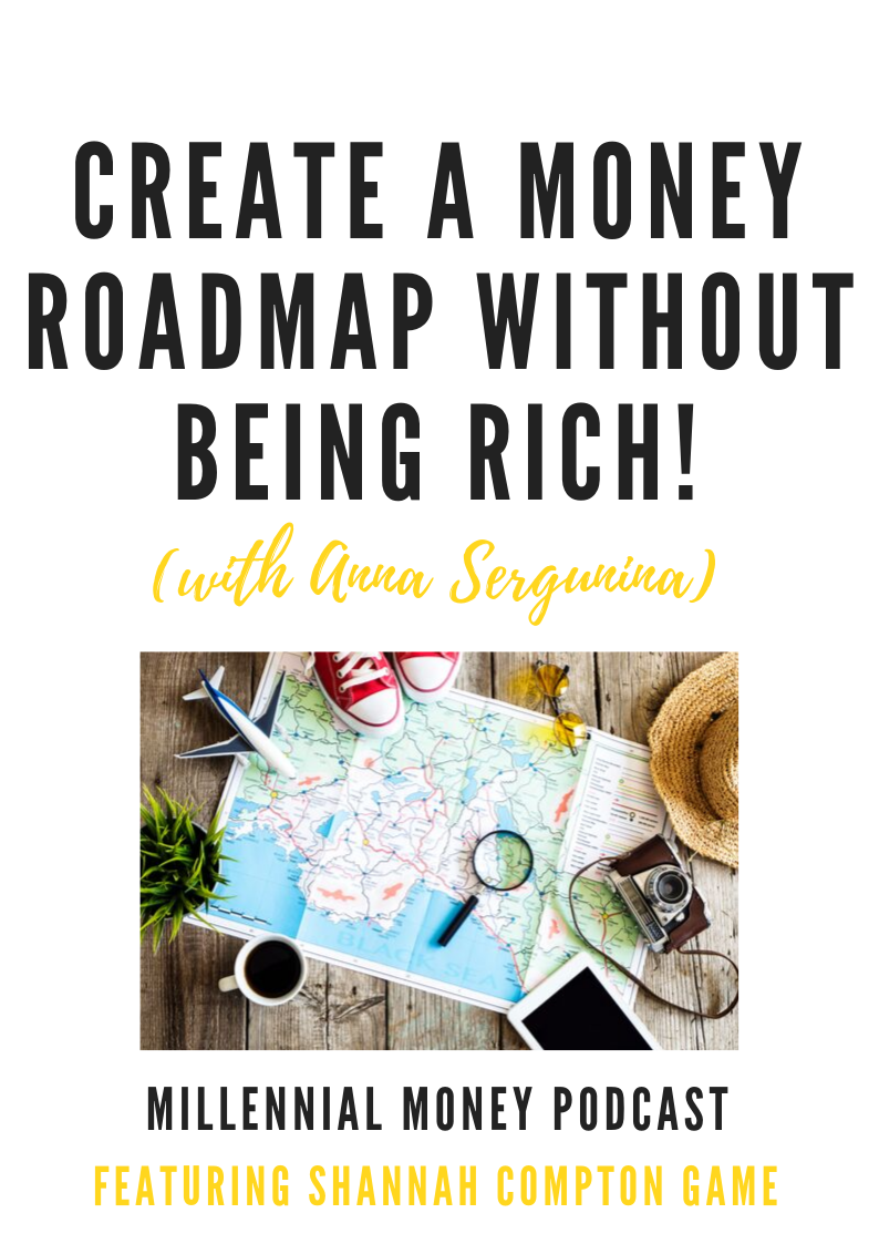 Create a Money Roadmap Without Being Rich