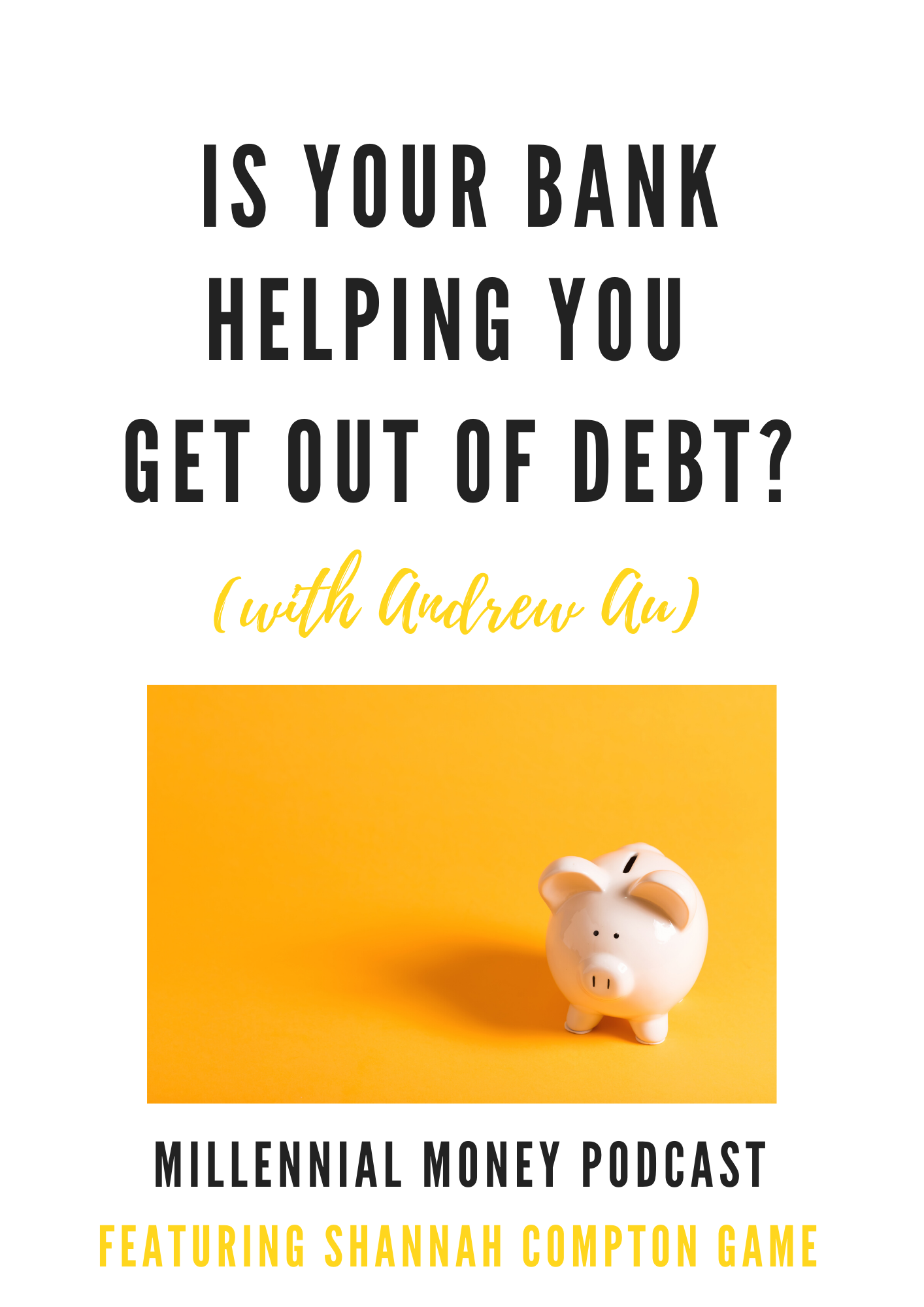 Is Your Bank Helping You Get Out of Debt