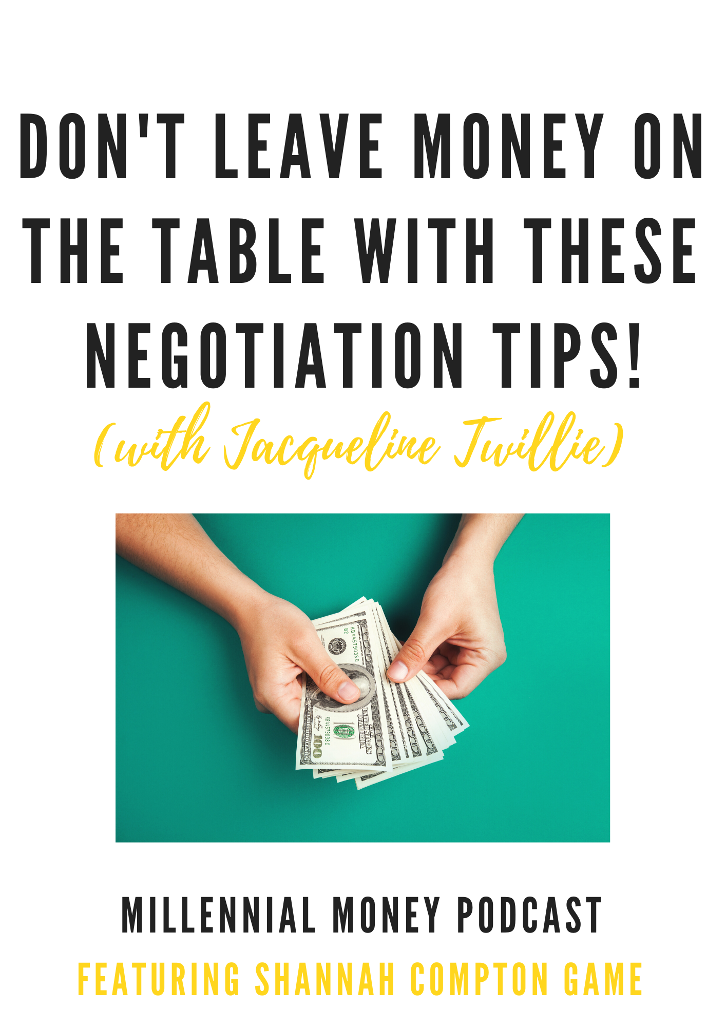 Don't Leave Money on the Table With These Negotiation Strategies